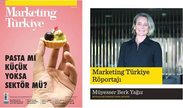 Genel Müdürümüz Müyesser Berk Yağız' ın röportajı Marketing Türkiye Mayıs sayısında !